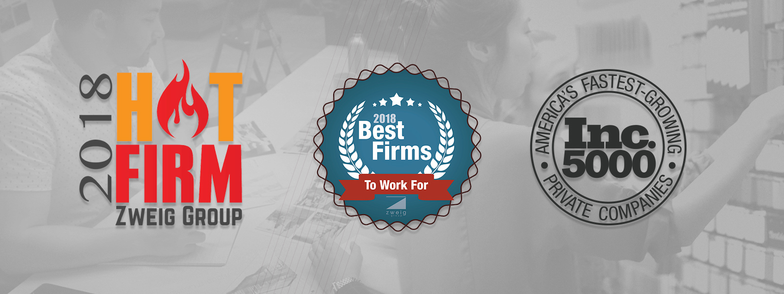 2018 Hot Firm Zweig Group, 2018 Best Firms, Inc. 5000 America's Fastest-Growing Private Companies